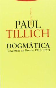 Dogmática (lecciones de dresde 1925-1927): Paul Tillich