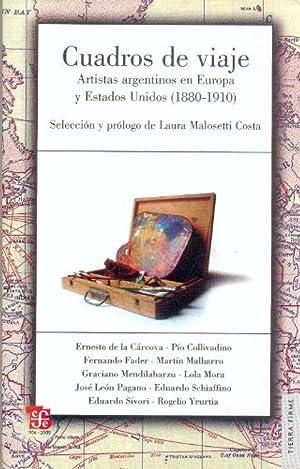 Cuadros de viaje : Artistas argentinos en: Malosetti Costa, Laura