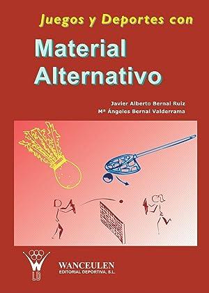 Juegos y deportes material alternativo: Bernal, Javier A.