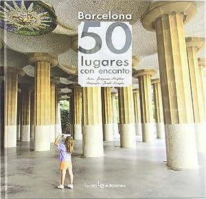 Barcelona: 50 lugares con encanto: Joaquim Roglan Llop
