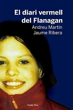 El diari vermell del Flanagan: Andreu Martín/Jaume Ribera