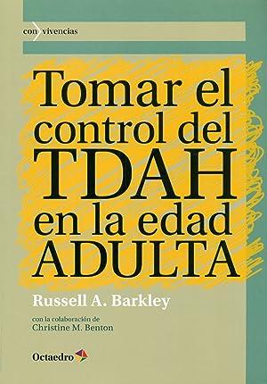 Tomar el control del TDAH en la: Barkley, Russell
