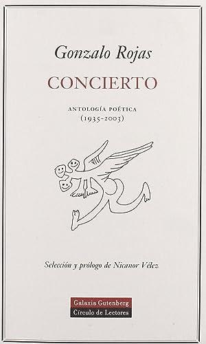 Concierto: antologia poetica: Rojas, Gonzalo