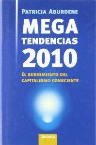Megatendencias 2010: Aburdene, Patricia