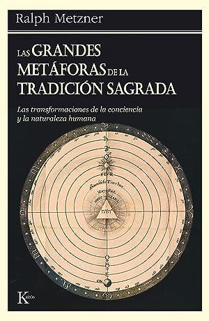 Grandes metaforas de la tradicion: Metzner, Ralph