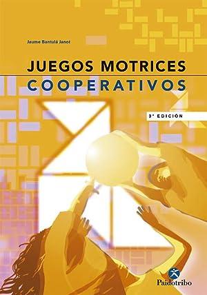 Juegos motrices cooperativos: Bantula Janot, Jaume