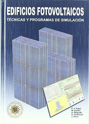EDIFICIOS FOTOVOLTAICOS. Técnicas y programas de simulación: Castro Gil, Manuel-alonso