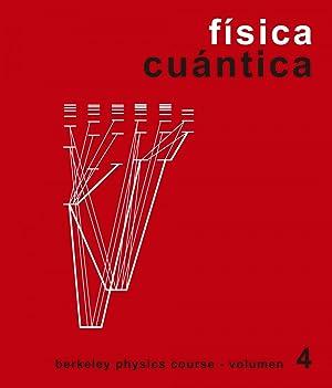 Física Cuántica. Volumen 4: Vv.Aa