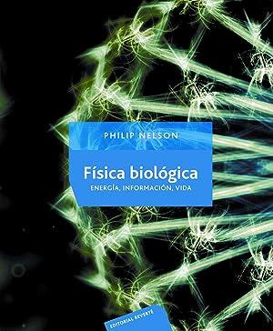FÍsica biolÓgica energÍa informaciÓn vida: Nelson, Philip