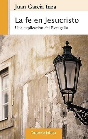 La fe en Jesucristo: García Inza, Juan