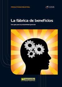 La fábrica de beneficios: Cruelles Ruiz, José