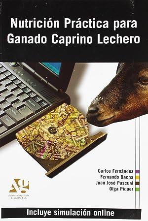 Nutrición práctica para ganado caprino lechero: Pascual Amorós, Juan