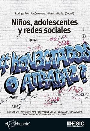 Niños, adolescentes y redes sociales: Ron, Rodrigo/Alvarez, Antón/Núñez, Patricia