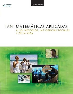 Matematicas aplicadas a los negocios: Tan, Soo T.
