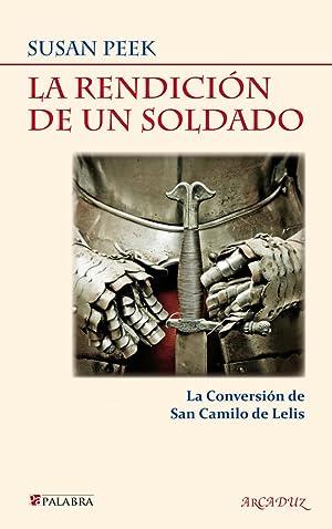 La rendición de un soldado la conversión: Peek, Susan