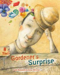 The Gardener's Surprise: Balzaretti, Carla