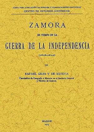 Zamora en tiempo de la Guerra de Independencia: Gras y de Esteva, Rafael