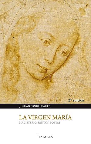 La Virgen María: Loarte, José Antonio