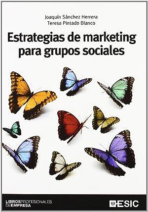 Estrategias de marketing para grupos sociales: Sánchez Herrera, Joaquín/Pintado