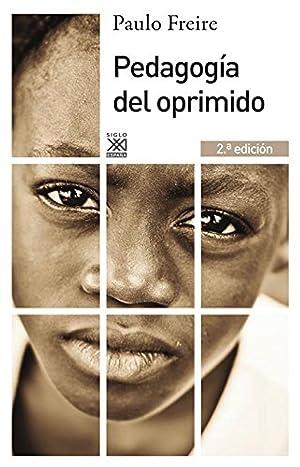 Pedagogía del oprimido: Freire, Paulo