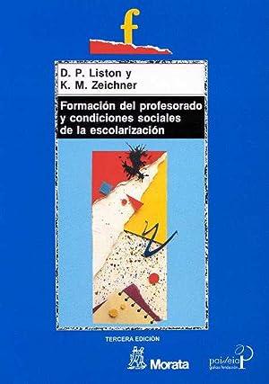 Formación del profesorado y condiciones sociales de: Liston, D./Zeichner, K.