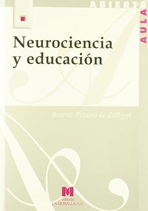 Neurociencia y educación: Pizarro de Zulliger,