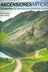 Ascensiones miticas: Daniel Friebe / Pete Goding