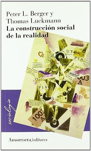 Construccion social de la realidad: Berger Peter L.