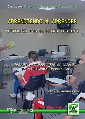 Aprendiendo a aprender:metodologia estudio eficiente: Ruiz, Maria Del