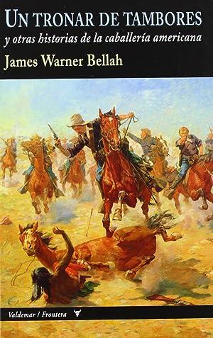 Tronar de tambores: Warner Bellah, James