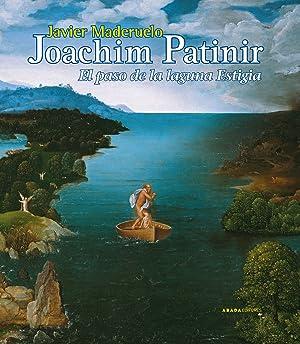 Joachim Patinir:El paso de la laguna estigia: Javier Maderuelo