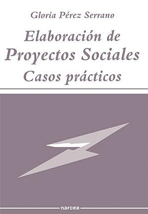 Elaboracion proyectos sociales: Perez Serrano, Gloria