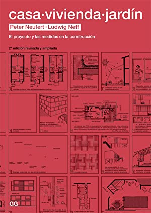 Casa, vivienda y jardin:proyecto y medidas en: Neufert, Peter