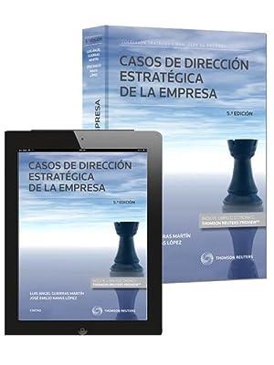 Casos de Dirección Estratégica de la Empresa: Angel Guerras Martin