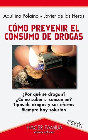 Cómo prevenir el consumo de drogas: Polaino Lorente, Aquilino