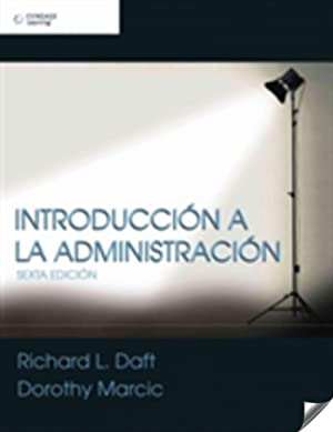 Introduccion a la administracion: Daft, R.L.