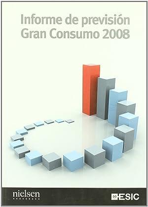 Informe de previsión Gran Consumo 2008: Sánchez Herrera, Joaquín