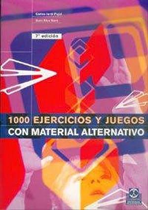 Mil ejercicios y juegos con material alternativo: Jardi Pinyol, Carles/Rius