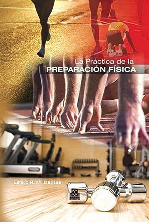 Práctica de la preparación física: Dantas, Estelio Henrique