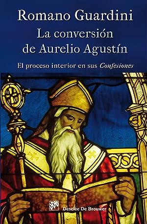 La conversión de Aurelio Agustín: Guardini, Romano