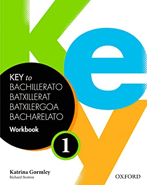 14).key to bachillerato 1.(workbook).spanish edition: Gormley, Katrina