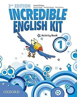 Incredible English Kit 1: Activity Book 3rd: Phillips, Sarah