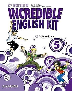 Incredible English Kit 5: Activity Book 3rd: Phillips, Sarah