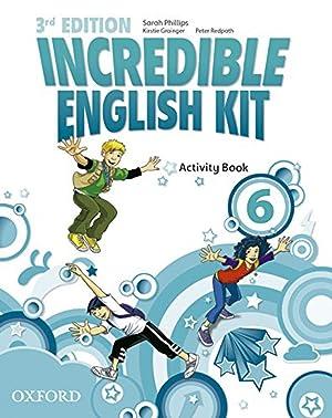 Incredible English Kit 6: Activity Book 3rd: Phillips, Sarah