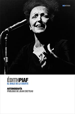 Édith Piaf El baile de la suerte: Piaf, Édith