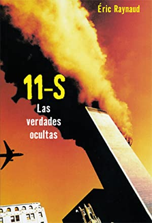 11 de septiembre Las verdades ocultas: Raynaud, Eric