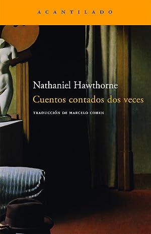 Cuentos contados dos veces: Hawthorne, Nathaniel