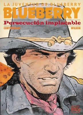 Blueberry 30 persecucion implacable: Charlier/Giraud/Otros autores