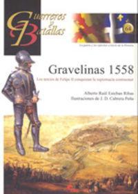 Gravelinas 1558-Guer. Y Bat. 64: Raúl Esteban Ribas,