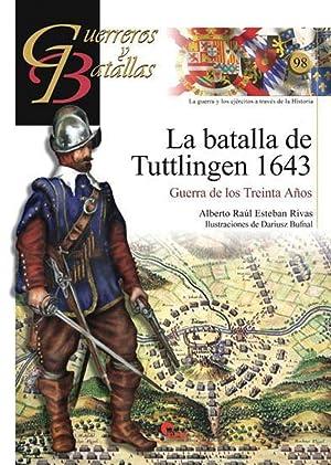 Batalla De Tuttlingen 1643 - Guer Bat: Raúl Esteban Ribas,